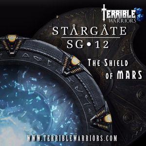 "Stargate: SG-12 ""The Shield of Mars"" - Part 1"