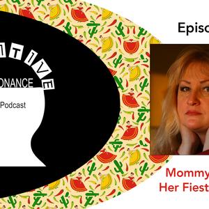 Episode 368: Mommy Needs Her Fiesta Bucket
