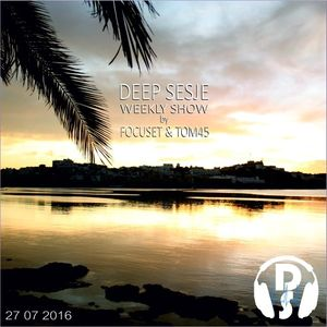 Deep Sesje Weekly Show 146 mixed by TOM45