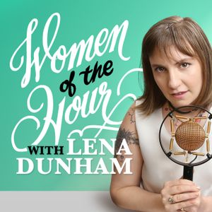 Bonus: Never Before with Janet Mock and Lena Dunham
