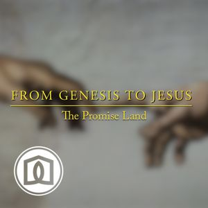From Genesis To Jesus: Joshua