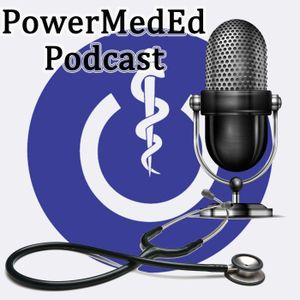 Ep. 20: The PowerMedEd Podcast - Medical Drug Allergies