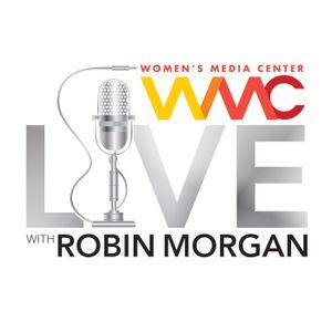 WMC Live #216: Louise Mirrer, Amelia Miazad. (Original Airdate 7/9/2017)