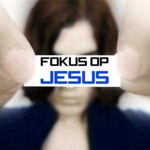 Fokus op Jesus