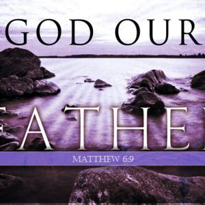 God Our Father - Audio