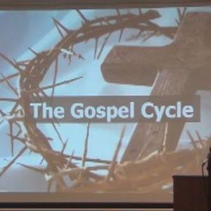 The Gospel Cycle Bible Study