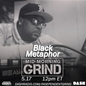 Black Metaphor Interviews With The Mid-Morning Grind!