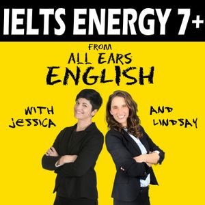 IELTS Energy 392: I Think the Examiner Didn't Like Me!