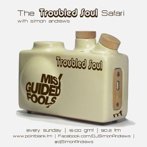 The Troubled Soul Safari 21st May 2017 - on Point Blank FM