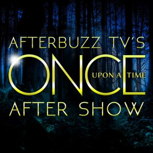 Once Upon A Time S:5   The Dark Swan E:1   AfterBuzz TV AfterShow