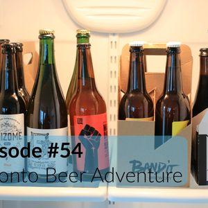 613BeerCast #54 - Toronto Beer Adventure