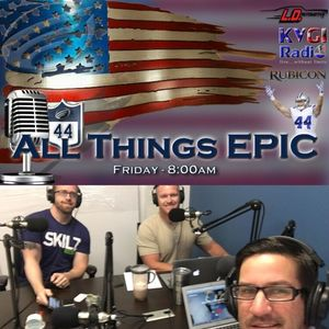 All Things Epic 04-28-2017 with Matt
