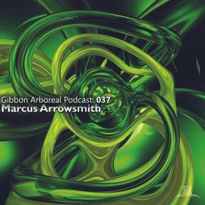 Gibbon Arboreal Podcast: 037 Marcus Arrowsmith
