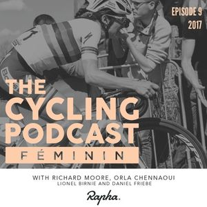 Episode 9 | The Cycling Podcast Féminin