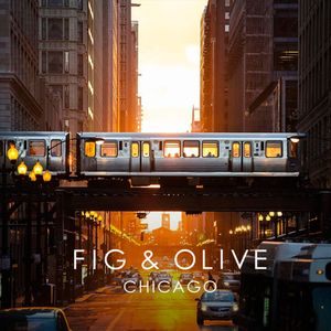Fig & Olive: Chicago Edition