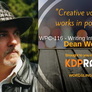WPC-116 - Writing Into the Dark with Dean Wesley Smith