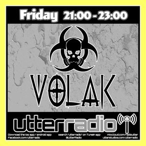UtterRadio Pres. DJ VOLAK #32 Prt.1   8/12/17