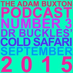 EP.3 - 'DR BUCKLES' COLD SAFARI'