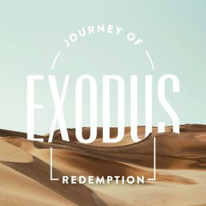"Exodus 2 ""Defined by Deliverance"" [09.17.2017]"