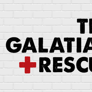 The Galatian Rescue: Heirs