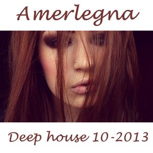 Amerlegna - Mixtape 10 - 2013