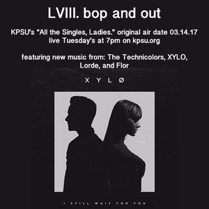 lviii. bop and out // kpsu radio mix 03.14.17