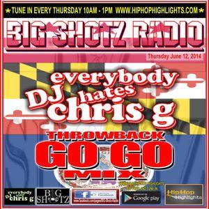 DJ CHRIS G GO GO MIX 06 - 12 - 14
