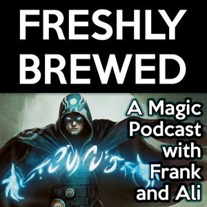 Freshly Brewed 76 - A Devastating Turn