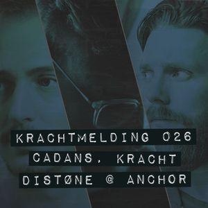 Krachtmelding Podcast 026 [Mixed By: Kracht, Cadans & Distøne]