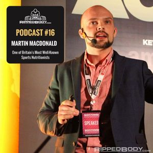 S1E16: Martin Macdonald on Calling Out Fitness Industry Charlatans, With Integrity