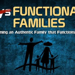 4-23-17 Dysfunctional Families: Part 1