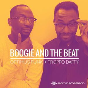 Optimus Funk - Boogie and the Beat #23 (feat. Troppo Daffy)