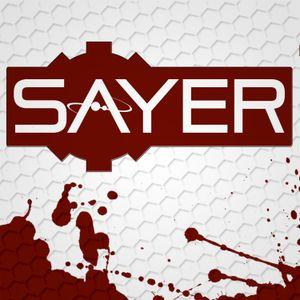 SAYER – Episode 48 – Your Myriad Curses
