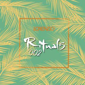 Rituals Podcast 002 By Lorenzio