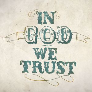 In God We Trust Part 1