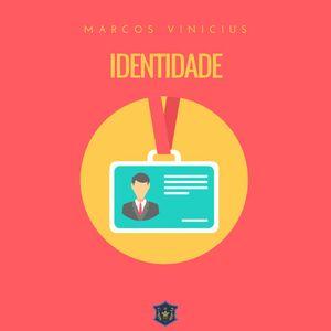 Identidade | Shemot | Marcos Vinicius
