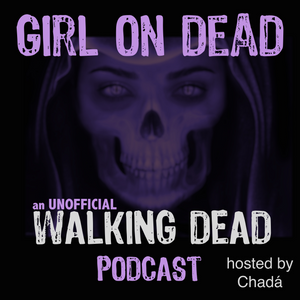 Episode 046 - The Walking Dead 714 - The Other Side