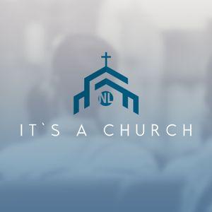Part 1: It's A Church
