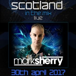 Mark Sherry - Scotland In The Mix 2017