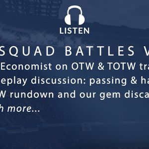 W02: OTW Trading & are Squad Battles viable?