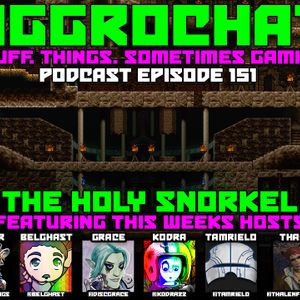 AggroChat #151 - The Holy Snorkel