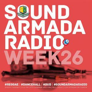 Sound Armada Reggae Dancehall Radio | Week 26 - 2017