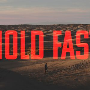 Hold Fast: True Grit