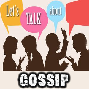 Let's Talk About Gossip