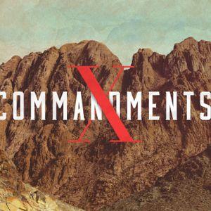10 Commandments, wk 2