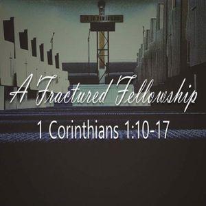 A Fractured Fellowship