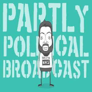 Partly Political Broadcast - Episode 58, 2nd May 2017