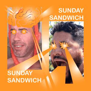 Episode 87: Sanduiche-iche!
