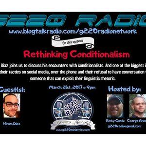 Ep# 232 Rethinking Conditionalism w/Hiram Diaz