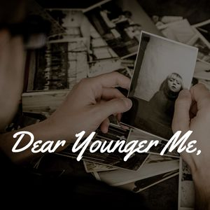 Dear Younger Me, Part 7: It's not worth it.